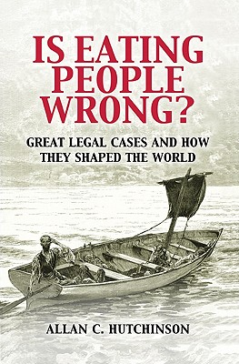 Is Eating People Wrong? By Hutchinson, Allen C.