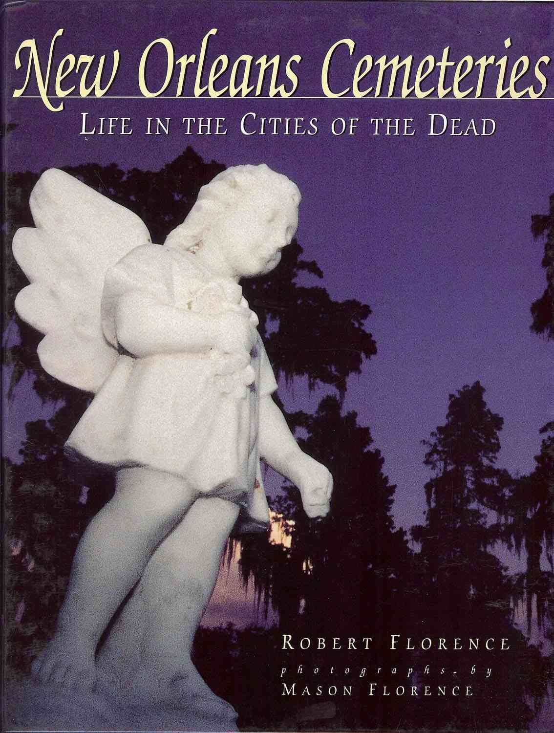 New Orleans Cemeteries By Florence, Robert